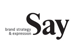 Say - brand strategy & expression